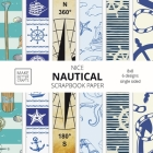 Nice Nautical Scrapbook Paper: 8x8 Nautical Art Designer Paper for Decorative Art, DIY Projects, Homemade Crafts, Cute Art Ideas For Any Crafting Pro Cover Image