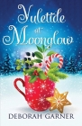 Yuletide at Moonglow Cover Image