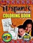 Hispanic Heritage Coloring Book (Fiesta! Siesta! & All the Rest-A!) Cover Image