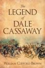 The Legend of Dale Cassaway Cover Image