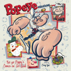 The Art of Popeye Artists and Comic Strippers': Versions of the Spinach-Eating Superhero Cover Image