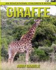 Giraffe! An Educational Children's Book about Giraffe with Fun Facts & Photos Cover Image