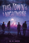 This Town Is a Nightmare Cover Image