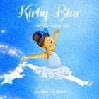 Kirby Blue: and Her Twirly Tutu (Little Chef) Cover Image