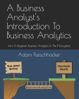A Business Analyst's Introduction To Business Analytics: Intro To Bayesian Business Analytics in the R Ecosystem Cover Image