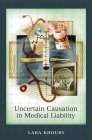 Uncertain Causation in Medical Liability Cover Image