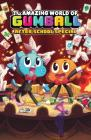 The Amazing World of Gumball: After School Special Vol. 1 Cover Image