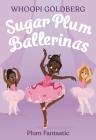 Plum Fantastic (Sugar Plum Ballerinas #1) Cover Image