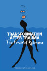 Transformation After Trauma: The Power of Resonance Cover Image