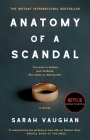 Anatomy of a Scandal: A Novel Cover Image
