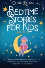 Bedtime Stories for Kids Ages 2-6: A Collection of Short Meditation Stories to Help Your Children Feel Calm and Reduce Stress Bringing Peacefulness an Cover Image