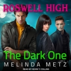 The Dark One (Roswell High #9) Cover Image