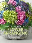 Flower Arranging: The Complete Guide for Beginners Cover Image