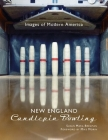 New England Candlepin Bowling (Images of Modern America) Cover Image