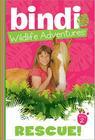 Rescue!: A Bindi Irwin Adventure (Bindi Wildlife Adventures #2) Cover Image
