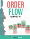 Order Flow: Trading Setups Cover Image