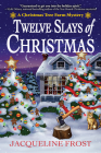 Twelve Slays of Christmas: A Christmas Tree Farm Mystery Cover Image