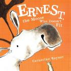 Ernest, the Moose Who Doesn't Fit Cover Image