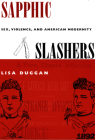Sapphic Slashers: Sex, Violence, and American Modernity Cover Image