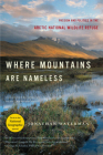 Where Mountains Are Nameless: Passion and Politics in the Arctic National Wildlife Refuge Cover Image