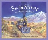 S Is for Silver: A Nevada Alph (Discover America State by State) Cover Image