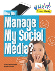 How Do I Manage My Social Media? Cover Image