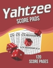 Yahtzee Score Pads: 120 Score Pages, Large Print Size 8.5 x 11 in, Yahtzee Score Sheets, Yahtzee Dice Board Game, Yahtzee Game Score Cards Cover Image