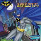 Good Night, Gotham City (Batman) Cover Image