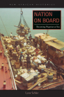 Nation on Board: Becoming Nigerian at Sea (New African Histories) Cover Image