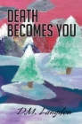 Death Becomes You Cover Image