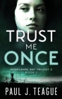 Trust Me Once Cover Image