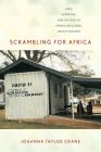Scrambling for Africa: Aids, Expertise, and the Rise of American Global Health Science (Expertise: Cultures and Technologies of Knowledge) Cover Image