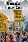 Universal Health Care (Current Controversies) Cover Image
