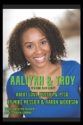 Aaliyah & Troy: : A Feature Film Script About Love, Poetry & PTSD Cover Image