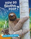How Do Sloths Poop? Cover Image