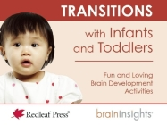 Transitions with Infants and Toddlers (Brain Insights) Cover Image