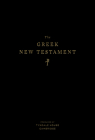 The Greek New Testament, Produced at Tyndale House, Cambridge Cover Image