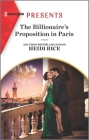 The Billionaire's Proposition in Paris: An Uplifting International Romance Cover Image