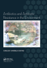 Antibiotics and Antibiotic Resistance in the Environment Cover Image