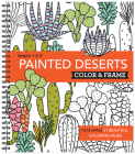 Color & Frame - Painted Deserts (Adult Coloring Book) Cover Image