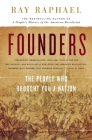 Founders: The People Who Brought You a Nation Cover Image