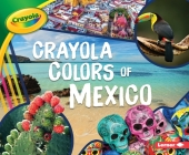 Crayola (R) Colors of Mexico Cover Image