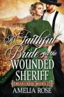 A Faithful Bride For The Wounded Sheriff Cover Image
