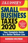 J.K. Lasser's Small Business Taxes: Your Complete Guide to a Better Bottom Line Cover Image