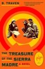 The Treasure of the Sierra Madre: A Novel Cover Image