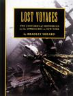 Lost Voyages: Two Centuries of Shipwrecks in the Approaches to New York Cover Image
