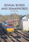 Signal Boxes and Semaphores: The Decline Cover Image