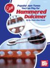 Easy Does It: Popular Jam Tunes You Can Play for Hammered Dulcimer Cover Image