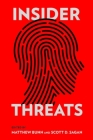 Insider Threats (Cornell Studies in Security Affairs) Cover Image