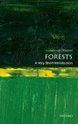 Forests: A Very Short Introduction (Very Short Introductions) Cover Image